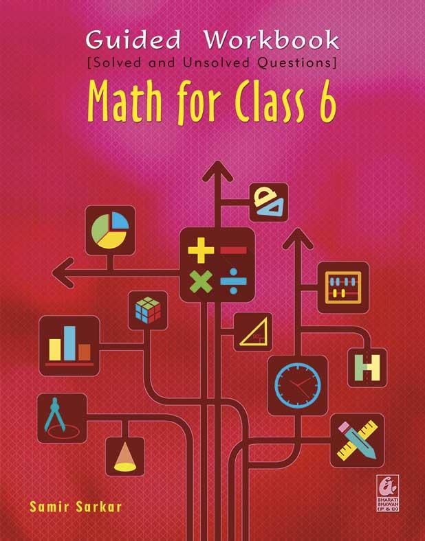Guided Workbook: Math for Class 6