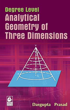 Degree Level Analytical Geometry of Three Dimensio