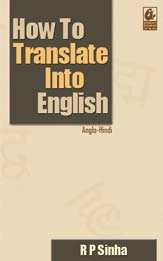 How to Translate into English (Anglo-Hindi)
