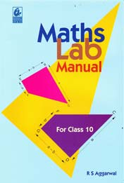 Maths Lab Manual for Class 10